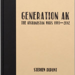 Stephen Dupont Generation AK  the Afghanistan wars 1993 2012